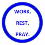Work Rest Pray